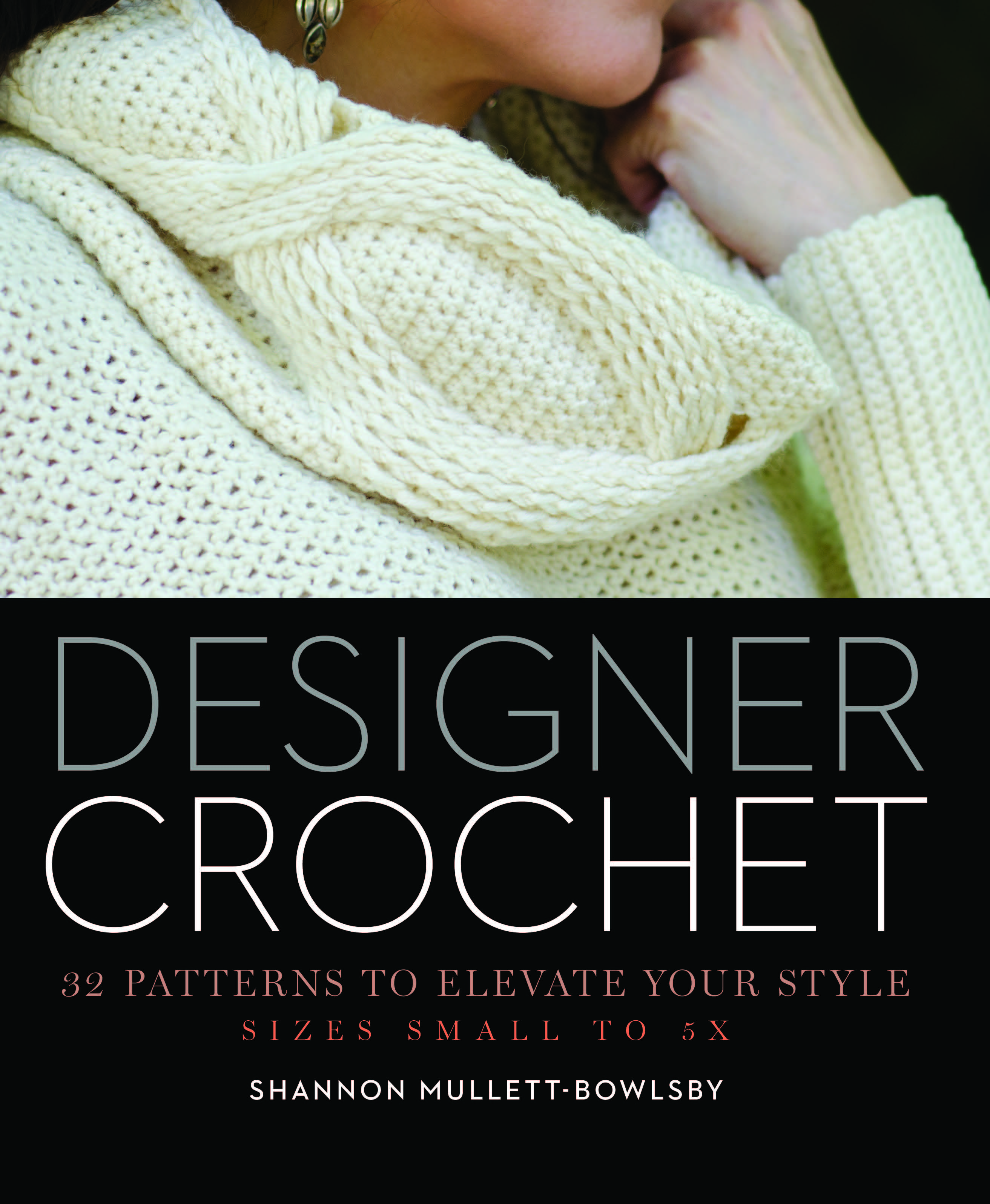 Book Review: Designer Crochet by Shannon Mullett-Bowlsby